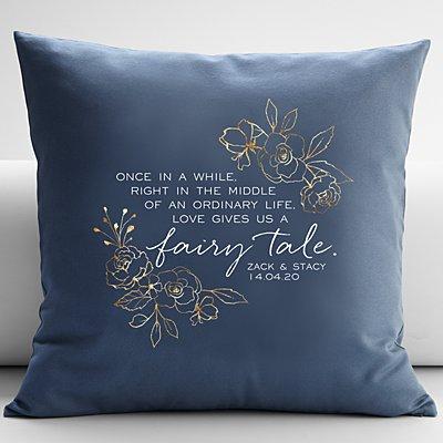 Love Gave Us a Fairytale Cushion