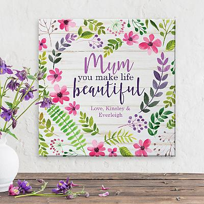You Make Life Beautiful Canvas