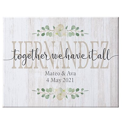 Together We Have It All Canvas-11x14-Unframed